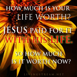 Jesus already paid for your life. Now how are you going to spend it?