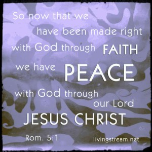 Need PEACE? There is only ONE way to have real peace. Jesus is our ~P~E~A~C~E~